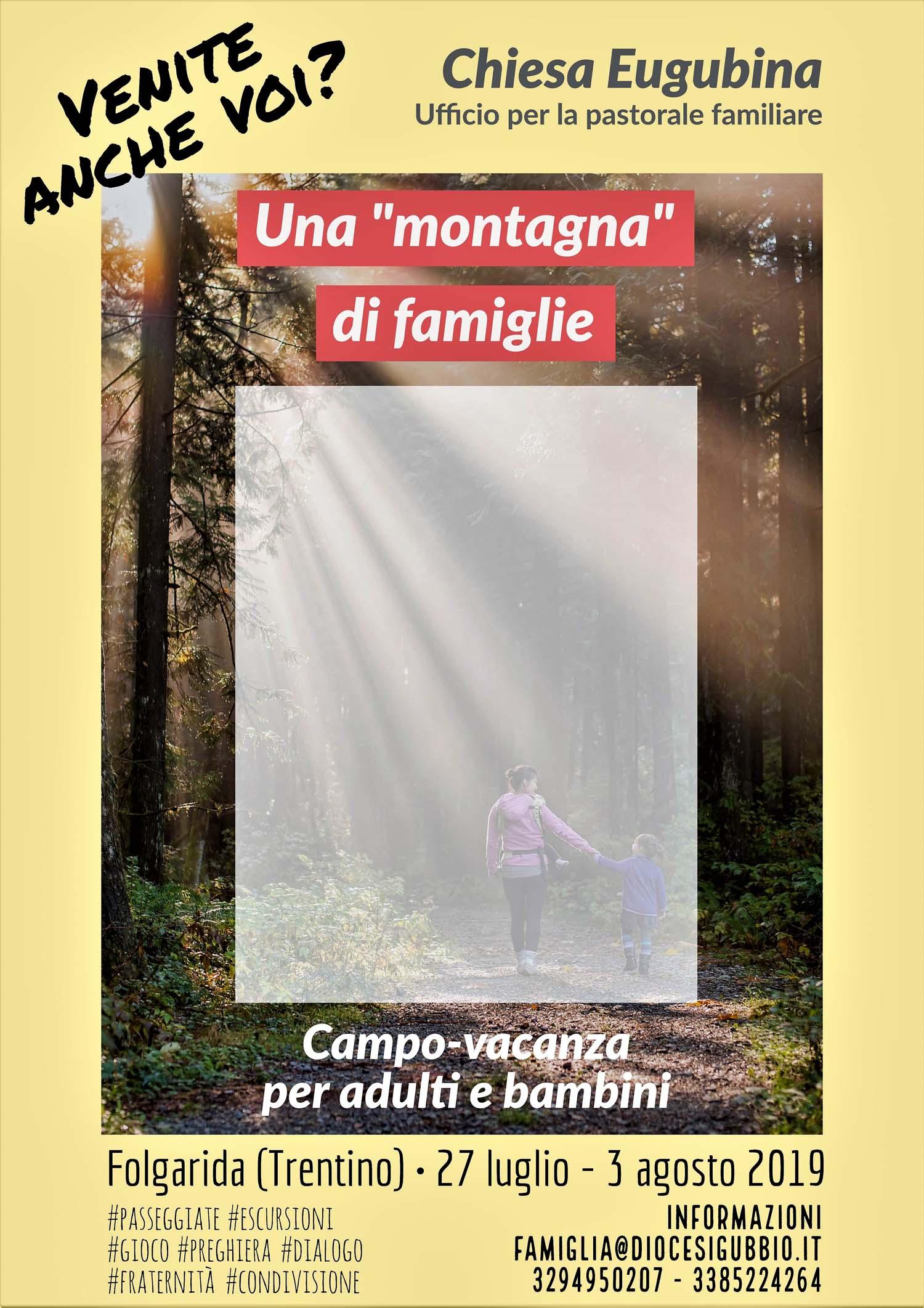 Calendario Liturgico Per Bambini.Una Montagna Di Famiglie Campo Vacanza Estivo Per Adulti